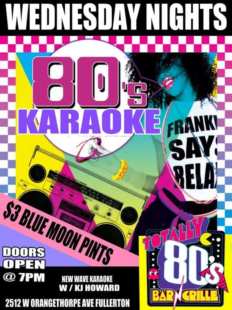 80's Wednesdays!!!   Karaoke!!