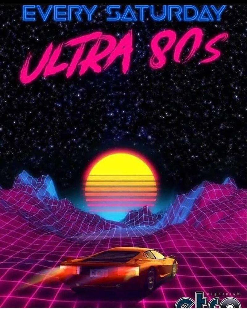 Ultra 80's Night!!!