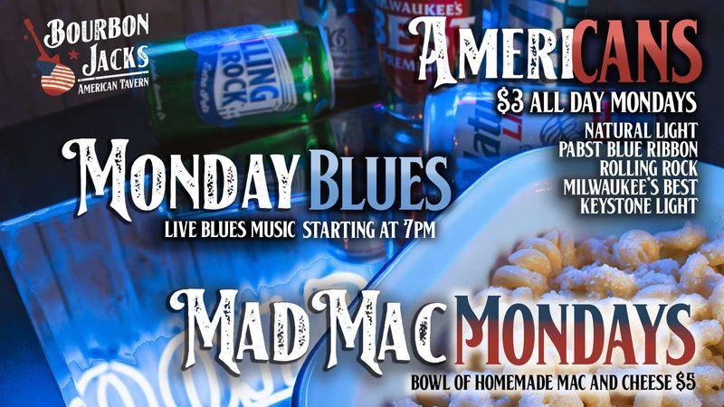 Monday Blues Specials!!