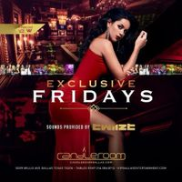 Exclusive Friday's!!!