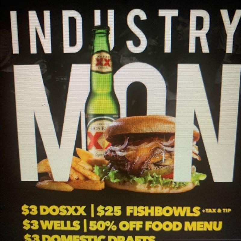 Industry Monday Specials!!!