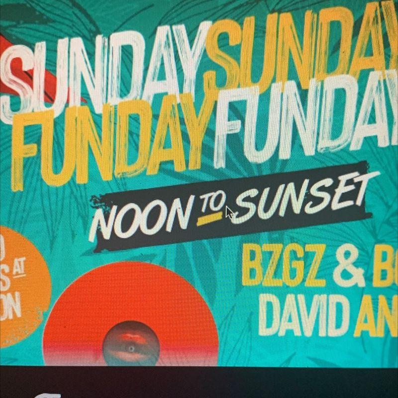 Sunday Funday !!   Noon to Sunset!!