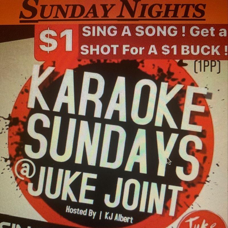 Karaoke Sunday's @ Juke Joint!!