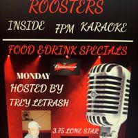 Roosters Karaoke Monday's!!!